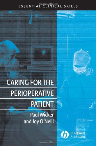 Caring for the Perioperative Patient (Essential Clinical Skills) By Paul Wicker