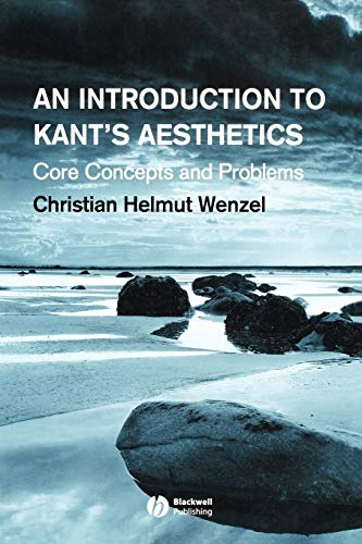 An Introduction to Kant's Aesthetics By Christian Helmut Wenzel