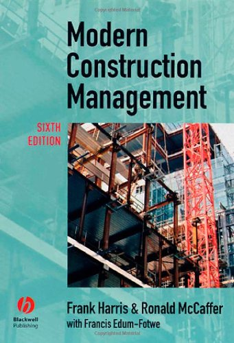 Modern Construction Management By Frank Harris