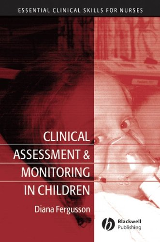 Clinical Assessment and Monitoring in Children By Diana Fergusson