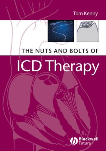The Nuts and Bolts of ICD Therapy (Nuts and Bolts Series (Replaced by 5113)) By Tom Kenny