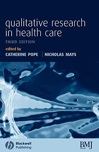 Qualitative Research in Health Care by Catherine Pope