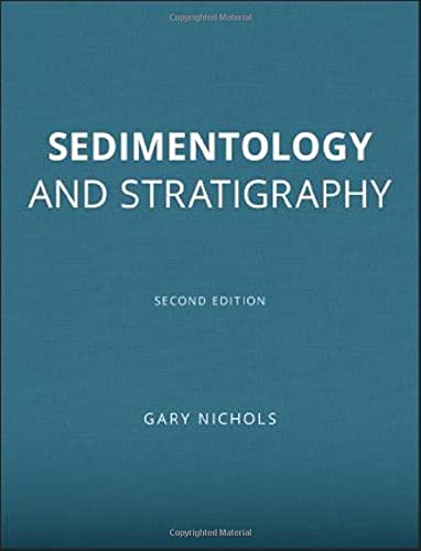 Sedimentology and Stratigraphy (Wiley Desktop Editions) By Gary Nichols