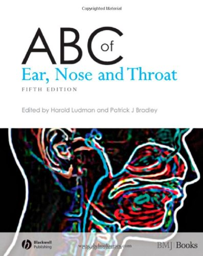 ABC of Ear, Nose and Throat By Harold S. Ludman