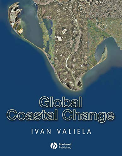 Global Coastal Change By Ivan Valiela