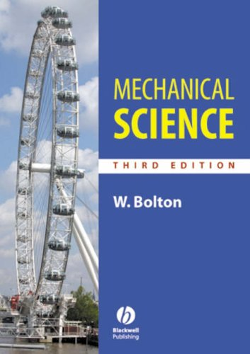 Mechanical Science: Third Edition By W. C. Bolton
