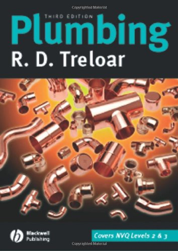 Plumbing: Heating and Gas Installations by R. D. Treloar