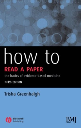 How to Read a Paper By Trisha Greenhalgh