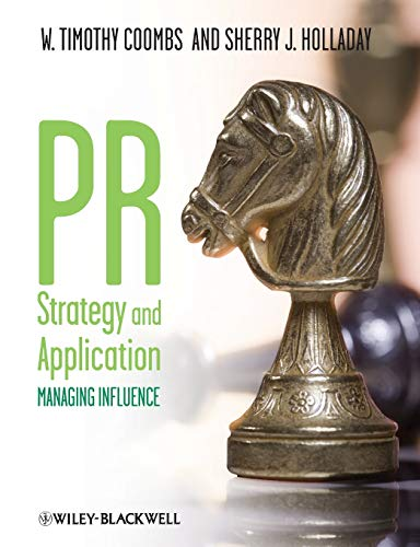 PR Strategy and Application By W. Timothy Coombs