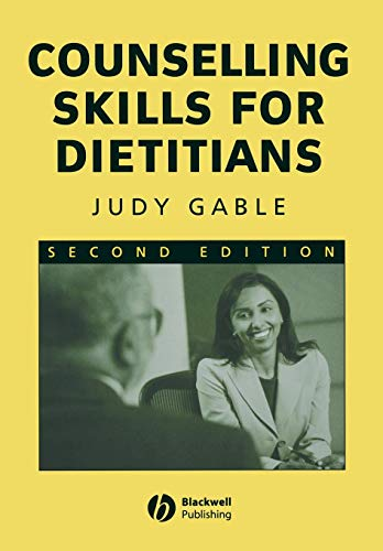 Counselling Skills Dietitians Second Edition By Judy Gable