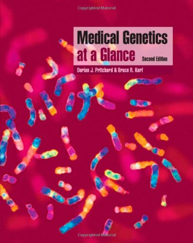 Medical Genetics at a Glance By Dorian J. Pritchard