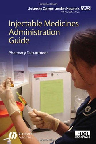 UCL Hospitals Injectable Medicines Administration Guide By The UCLH Pharmacy Department