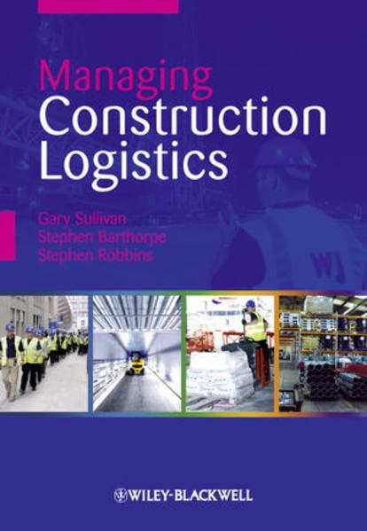 Managing Construction Logistics by Stephen Barthorpe