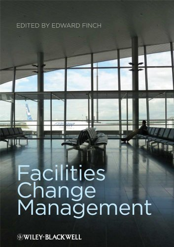 Facilities Change Management By Edited by Edward Finch