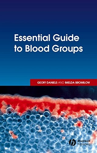Essential Guide to Blood Groups By Geoff Daniels