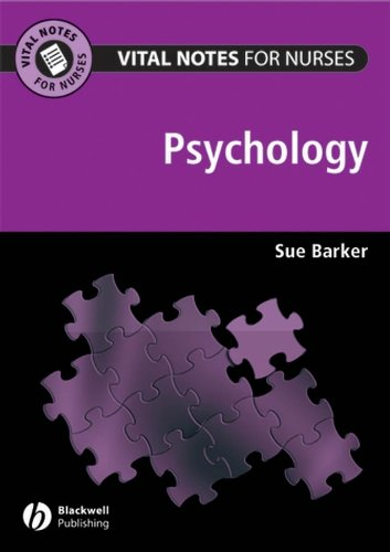Vital Notes for Nurses: Psychology (Vital Notes for Nurses) By Sue Barker