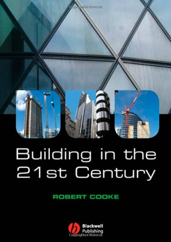 Building in the 21st Century By Robert Cooke