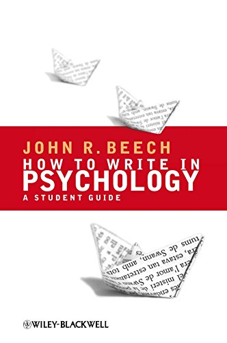 How to Write in Psychology: A Student Guide by John R. Beech