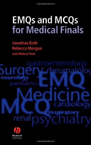 EMQs and MCQs for Medical Finals By Jonathan Bath