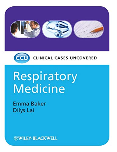 Respiratory Medicine: Clinical Cases Uncovered By Emma Baker