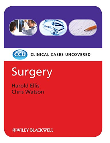 Surgery - Clinical Cases Uncovered by Harold Ellis
