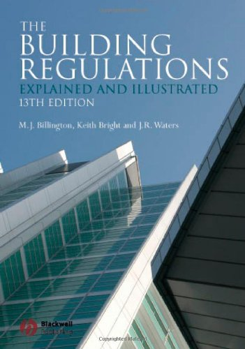The Building Regulations: Explained and Illustrated By M.J. Billington