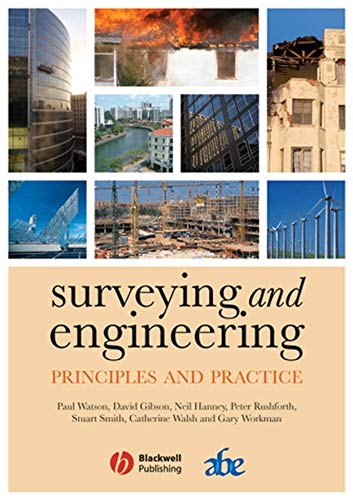 Surveying and Engineering: Principles and Practice by Paul Watson