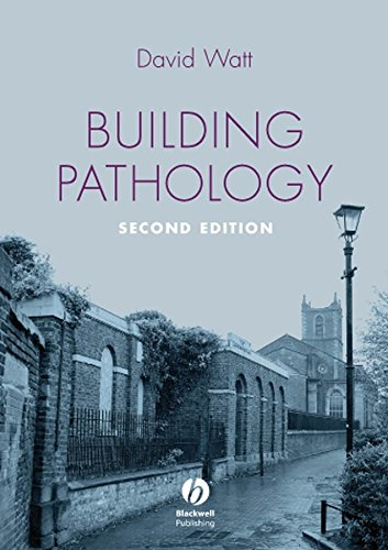 Building Pathology: Principles and Practice By David S. Watt