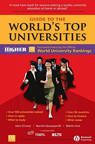 Guide to the World's Top Universities By John O'Leary