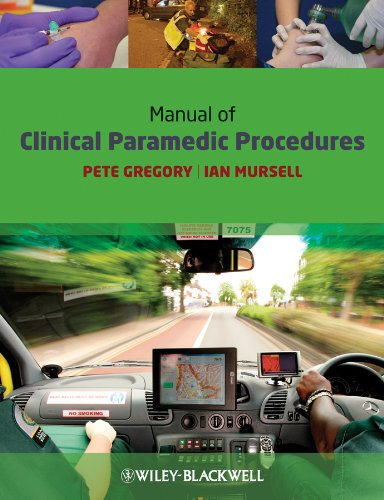 Manual of Clinical Paramedic Procedures By Pete Gregory