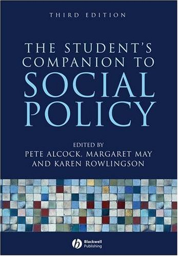The Student's Companion to Social Policy By Edited by Pete Alcock