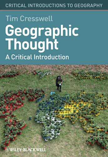 Geographic Thought: A Critical Introduction by Tim Cresswell