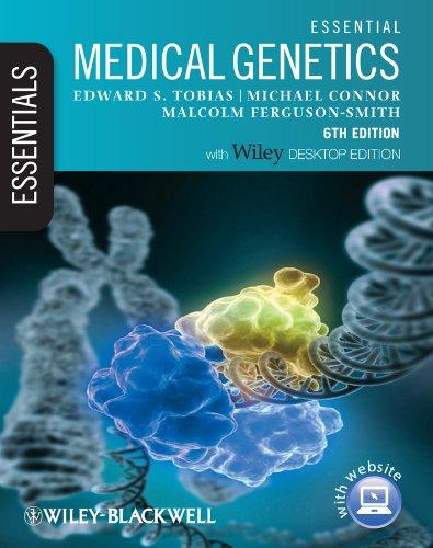 Essential Medical Genetics: Includes Free Desktop Edition (Essentials) By Edward S. Tobias