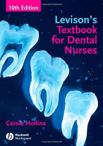 Levison's Textbook for Dental Nurses By Carole Hollins