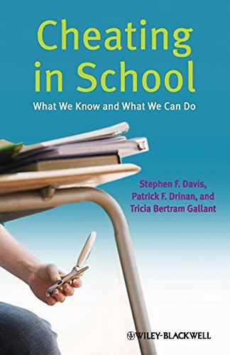 Cheating in School By Stephen F. Davis