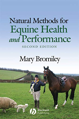 Natural Methods for Equine Health and Performance by Mary W. Bromiley