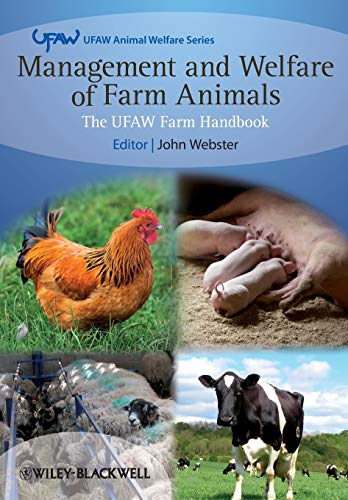 Management and Welfare of Farm Animals By Edited by John Webster