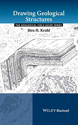 Drawing Geological Structures By Jorn H. Kruhl