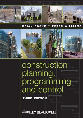 Construction Planning, Programming and Control 3E by Brian Cooke