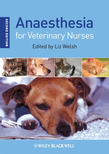 Anaesthesia for Veterinary Nurses By Edited by Liz Welsh