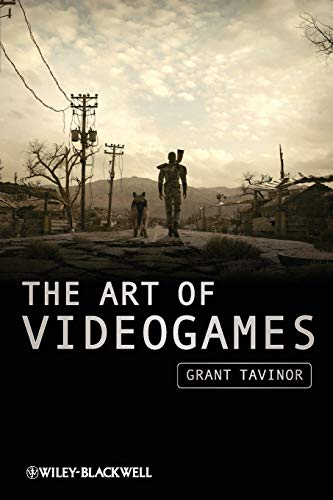 The Art of Videogames By Grant Tavinor