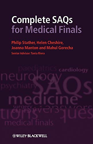 Complete SAQs for Medical Finals By Philip Stather