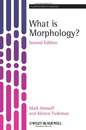 What is Morphology? (Fundamentals of Linguistics) By Mark Aronoff