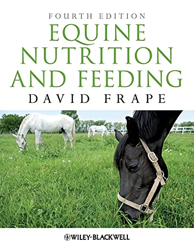 Equine Nutrition and Feeding By David Frape