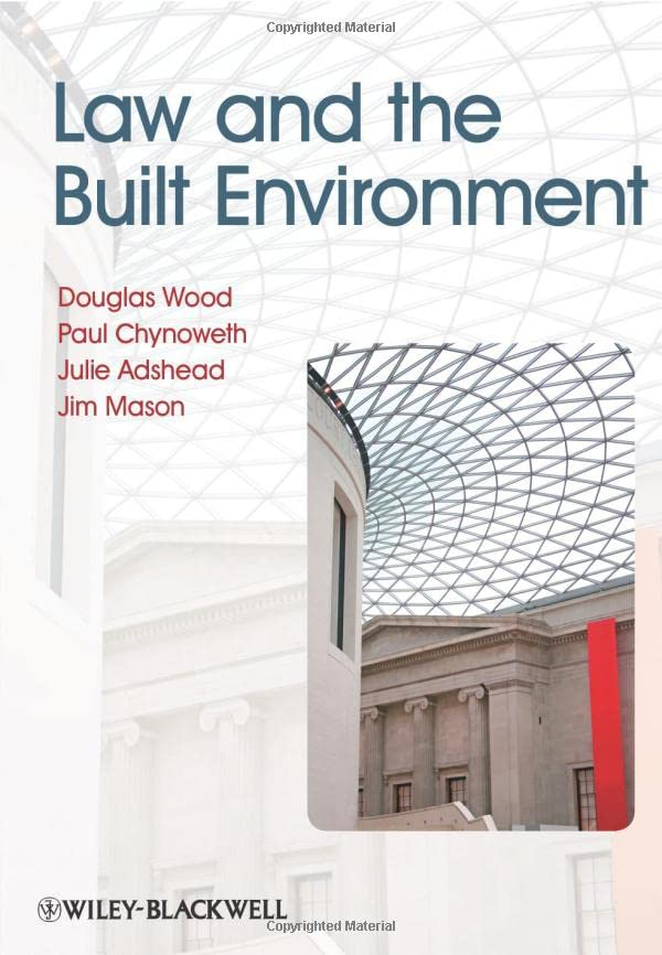 Law and the Built Environment By Douglas Wood