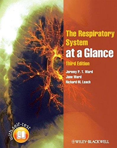 The Respiratory System at a Glance By Jeremy P. T. Ward