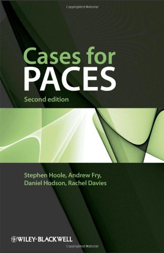 Cases for PACES By Stephen Hoole (Cambridge University Hospitals, Addenbrooke's Hospital, Cambridge )