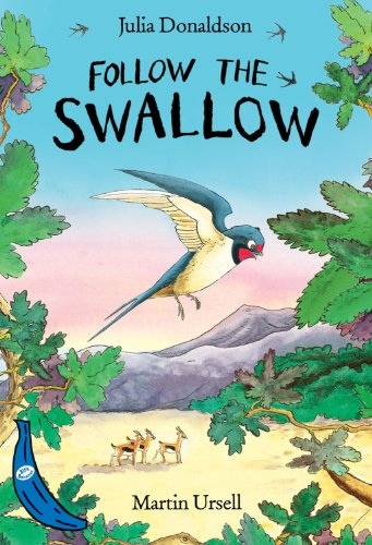 Follow the Swallow: Blue Banana by Julia Donaldson