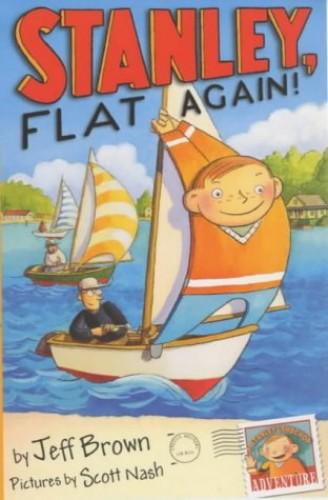 Stanley, Flat Again (Flat Stanley) By Jeff Brown