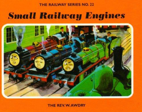 The Railway Series  No. 22 : Small Railway Engines (Classic Thomas the Tank Engine) By Rev. Wilbert Vere Awdry